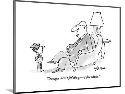 """Grandpa doesn't feel like giving free advice."" - New Yorker Cartoon-Dean Vietor-Mounted Premium Giclee Print"