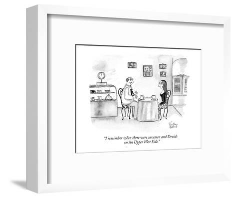 """""""I remember when there were cavemen and Druids on the Upper West Side."""" - New Yorker Cartoon-Victoria Roberts-Framed Art Print"""