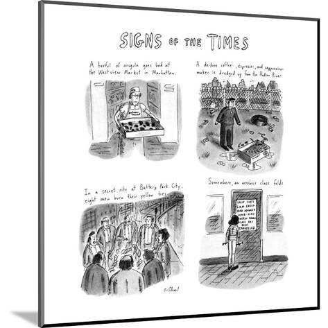 Signs of the Times: Title. - New Yorker Cartoon-Roz Chast-Mounted Premium Giclee Print