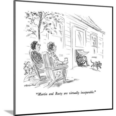 """Martin and Rusty are virtually inseparable."" - New Yorker Cartoon-James Stevenson-Mounted Premium Giclee Print"
