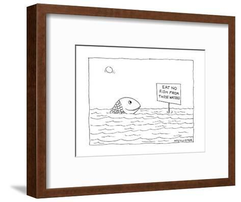 """A happy fish pokes his head above the water-line to read a sign that says ?"""" - New Yorker Cartoon-Richard McCallister-Framed Art Print"""