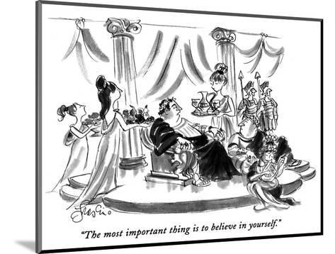 """""""The most important thing is to believe in yourself."""" - New Yorker Cartoon-Edward Frascino-Mounted Premium Giclee Print"""
