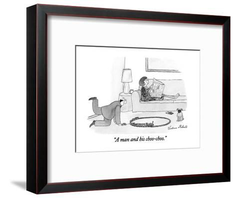 """A man and his choo-choo."" - New Yorker Cartoon-Victoria Roberts-Framed Art Print"