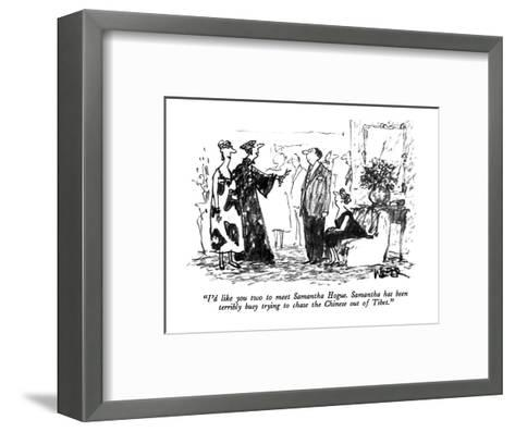 """I'd like you two to meet Samantha Hogue.  Samantha has been terribly busy?"" - New Yorker Cartoon-Robert Weber-Framed Art Print"