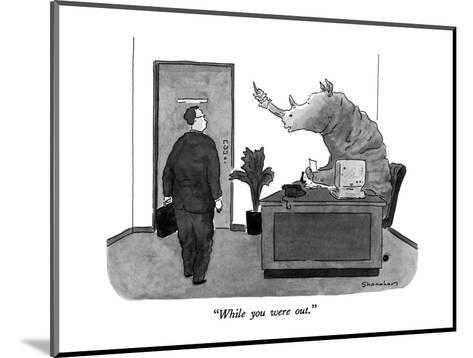 """""""While you were out."""" - New Yorker Cartoon-Danny Shanahan-Mounted Premium Giclee Print"""