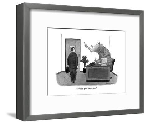 """""""While you were out."""" - New Yorker Cartoon-Danny Shanahan-Framed Art Print"""