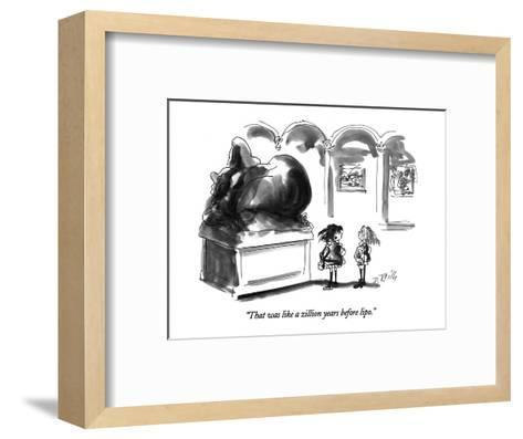 """That was like a zillion years before lipo."" - New Yorker Cartoon-Donald Reilly-Framed Art Print"