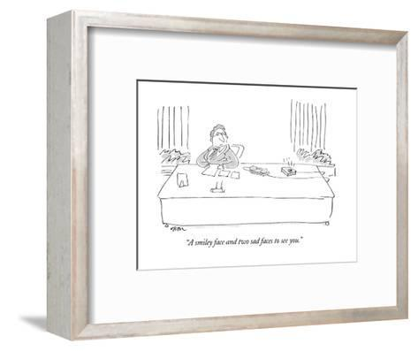 """A smiley face and two sad faces to see you."" - New Yorker Cartoon-Dean Vietor-Framed Art Print"
