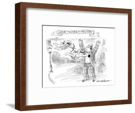 Love takes a Holiday - New Yorker Cartoon-Bernard Schoenbaum-Framed Art Print