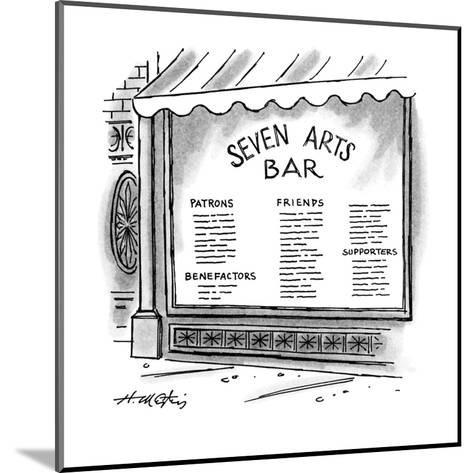 Window of the 'Seven Arts Bar' that lists patrons, benefactors, friends, a? - New Yorker Cartoon-Henry Martin-Mounted Premium Giclee Print