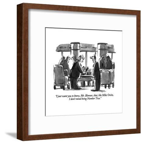 """I just want you to know, Mr. Blenner, that, like Mike Ovitz, I don't mind?"" - New Yorker Cartoon-Lee Lorenz-Framed Art Print"