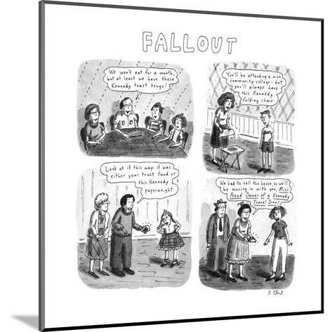 Fallout - New Yorker Cartoon-Roz Chast-Mounted Premium Giclee Print