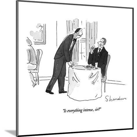 """Is everything intense, sir?"" - New Yorker Cartoon-Danny Shanahan-Mounted Premium Giclee Print"