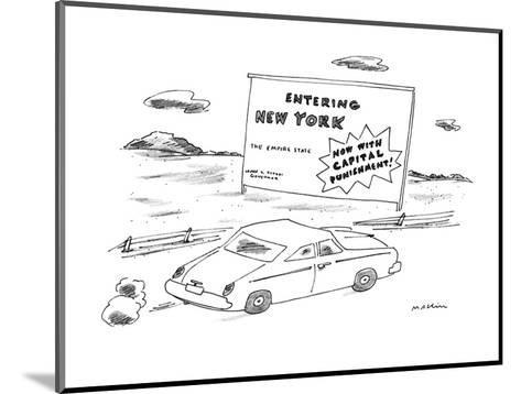 """""""Car passes road sign reading """"Entering New York?Now With Capital Punishme?-Michael Maslin-Mounted Premium Giclee Print"""
