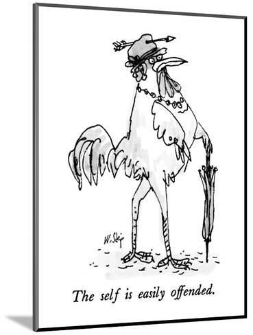 The self is easily offended. - New Yorker Cartoon-William Steig-Mounted Premium Giclee Print