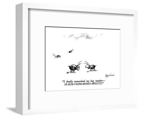"""I finally memorized my bug number ?34-5018-742296-884901-48921372."" - New Yorker Cartoon-Eldon Dedini-Framed Art Print"