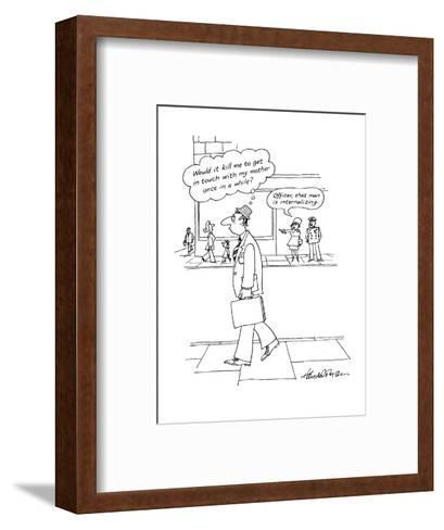 "Drab-looking man has thought bubble over his head that reads, ""Would it ki?"" - New Yorker Cartoon-J.B. Handelsman-Framed Art Print"