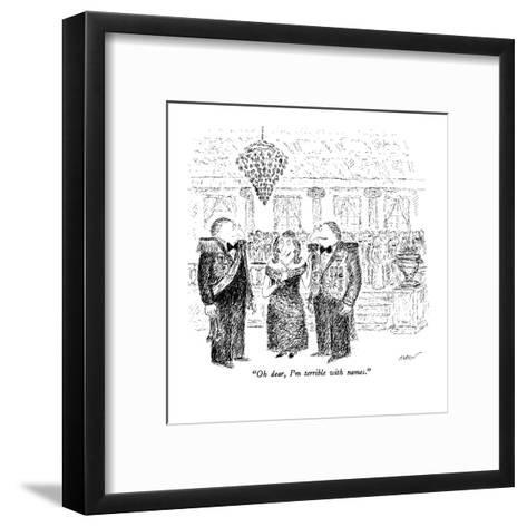 """Oh dear, I'm terrible with names."" - New Yorker Cartoon-Edward Koren-Framed Art Print"