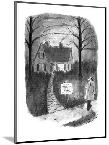 """Man walks by a house with a sign reading, 'Ye Olde John Smythe House and Y?"""" - New Yorker Cartoon-Stan Hunt-Mounted Premium Giclee Print"""