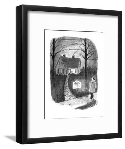 """Man walks by a house with a sign reading, 'Ye Olde John Smythe House and Y?"""" - New Yorker Cartoon-Stan Hunt-Framed Art Print"""