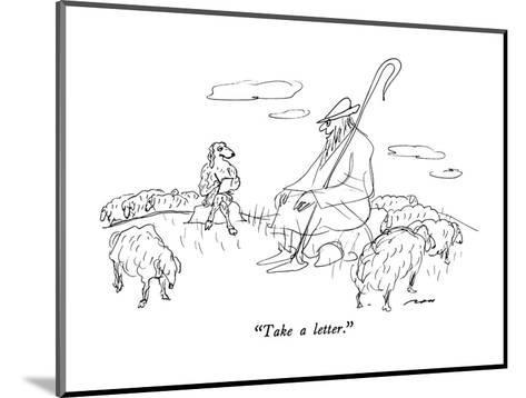 """""""Take a letter."""" - New Yorker Cartoon-Al Ross-Mounted Premium Giclee Print"""