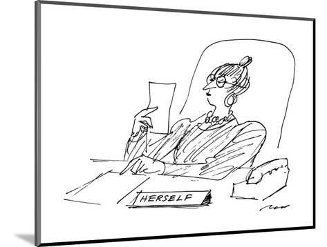 A woman executive sits at her desk reading a letter; on her desk is a sign? - New Yorker Cartoon-Al Ross-Mounted Premium Giclee Print