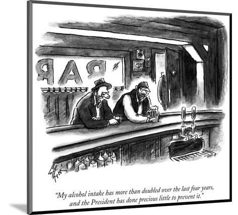 """My alcohol intake has more than doubled over the last four years, and the?"" - New Yorker Cartoon-Frank Cotham-Mounted Premium Giclee Print"