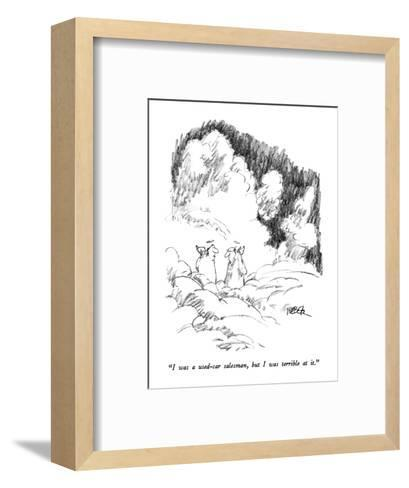 """""""I was a used-car salesman, but I was terrible at it."""" - New Yorker Cartoon-Robert Weber-Framed Art Print"""