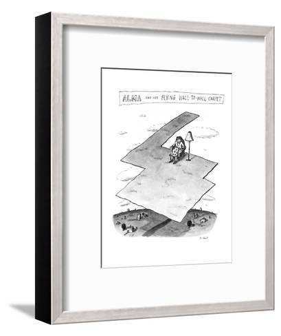 Alma and her Flying Wall-To-Wall Carpet - New Yorker Cartoon-Roz Chast-Framed Art Print