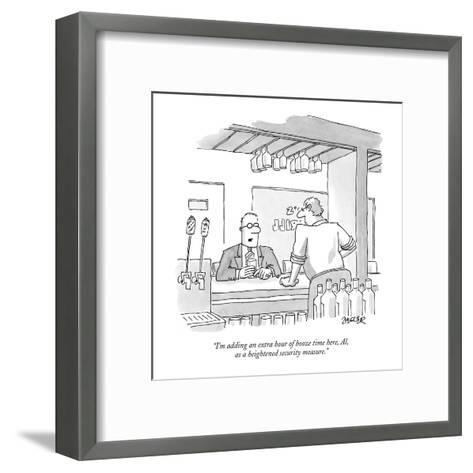 """I'm adding an extra hour of booze time here, Al, as a heightened security?"" - New Yorker Cartoon-Jack Ziegler-Framed Art Print"