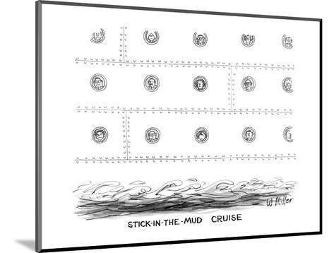 Stick-in-the-Mud Cruise - New Yorker Cartoon-Warren Miller-Mounted Premium Giclee Print