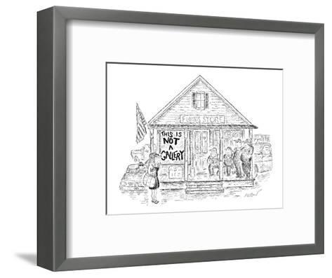Sign on 'Floyd's Store' reads, 'This Is Not A Gallery.' - New Yorker Cartoon-Edward Koren-Framed Art Print