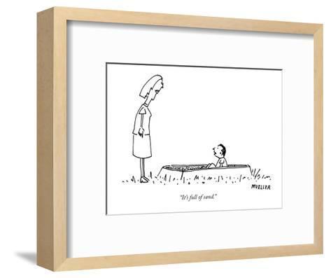 """""""It's full of sand."""" - New Yorker Cartoon-Peter Mueller-Framed Art Print"""