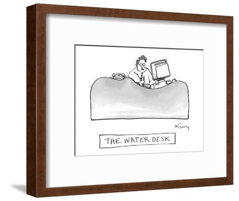 The Water Desk - New Yorker Cartoon-Mike Twohy-Framed Art Print
