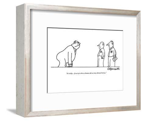 """""""It's tricky?if we try to show a human side we may alienate his base."""" - New Yorker Cartoon-Charles Barsotti-Framed Art Print"""
