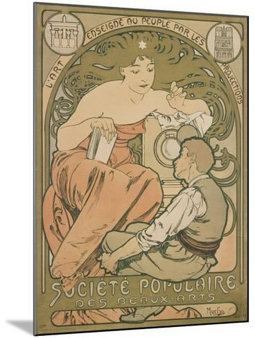 Poster Advertising the 'société Populaire Des Beaux-Arts', 1897-Alphonse Mucha-Mounted Giclee Print