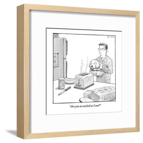 """Are you as excited as I am?""  - New Yorker Cartoon-Harry Bliss-Framed Art Print"