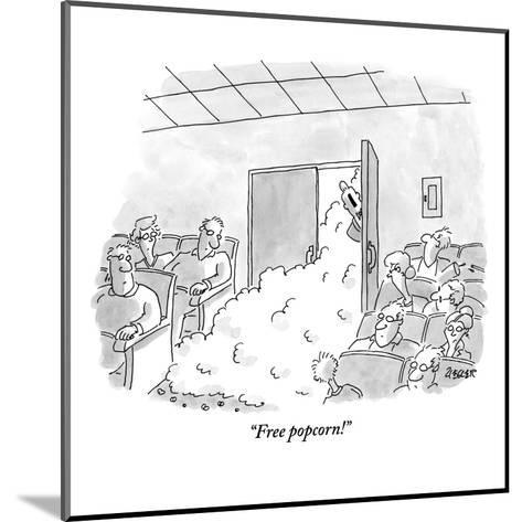 """Free popcorn!"" - New Yorker Cartoon-Jack Ziegler-Mounted Premium Giclee Print"