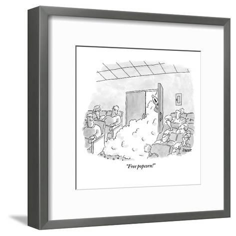 """Free popcorn!"" - New Yorker Cartoon-Jack Ziegler-Framed Art Print"