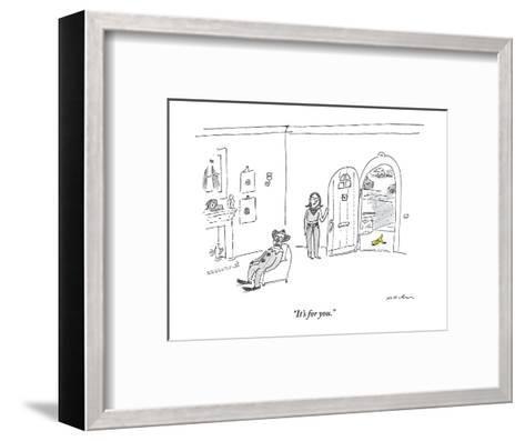"""It's for you."" - New Yorker Cartoon-Michael Maslin-Framed Art Print"