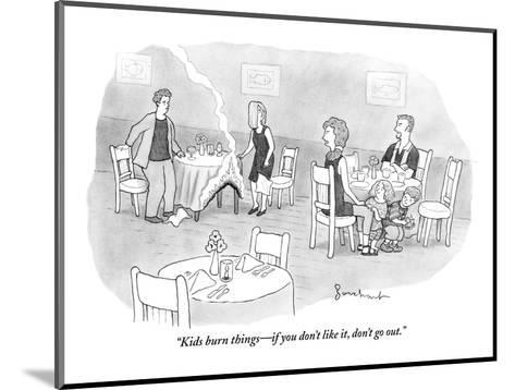 """""""Kids burn things?if you don't like it, don't go out."""" - New Yorker Cartoon-David Borchart-Mounted Premium Giclee Print"""