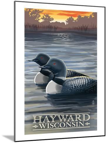Hayward, Wisconsin - Loons-Lantern Press-Mounted Art Print