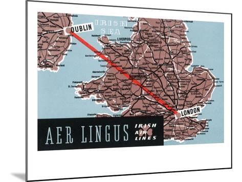 Dublin, Ireland - Aer Lingus Irish Airlines, Map View of Dublin-London Route-Lantern Press-Mounted Art Print