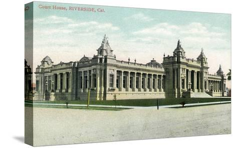 Riverside, California - Exterior View of the Court House-Lantern Press-Stretched Canvas Print
