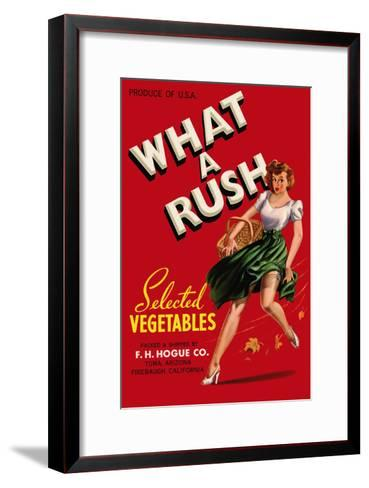 What a Rush - Vegetable Crate Label-Lantern Press-Framed Art Print