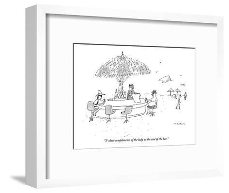 """""""T-shirt compliments of the lady at the end of the bar."""" - New Yorker Cartoon-Michael Maslin-Framed Art Print"""