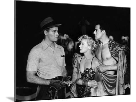 The Greatest Show On Earth, Charlton Heston, Betty Hutton, Cornel Wilde, 1952--Mounted Photo