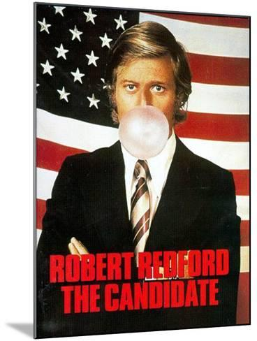 The Candidate, 1972, Robert Redford--Mounted Photo