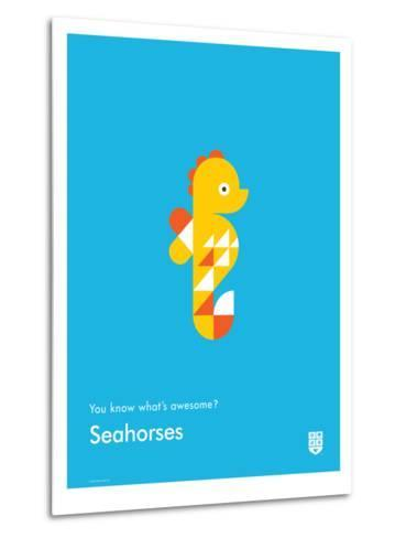 You Know What's Awesome? Seahorses (Blue)-Wee Society-Metal Print