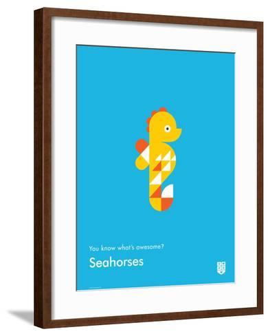 You Know What's Awesome? Seahorses (Blue)-Wee Society-Framed Art Print